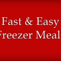 Fast-Easy-Freezer-Meals
